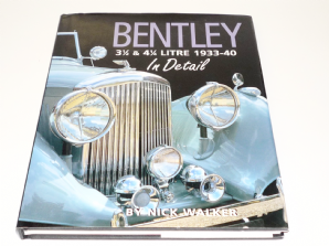 Bentley 3-1/2  & 4-1/4 Litre 1933-40 In Detail (Walker 2002)